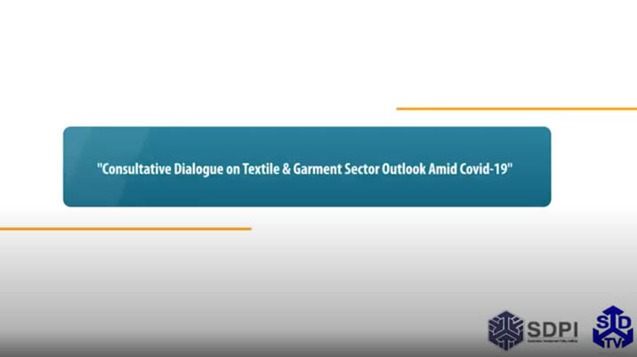 Consultative dialogue 'Textile & Garment Sector outlook amid COVID19'