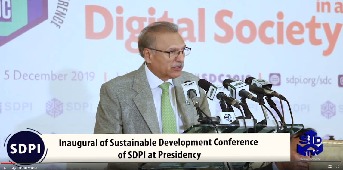 Inaugural of Sustainable Development Conference of SDPI at Presidency